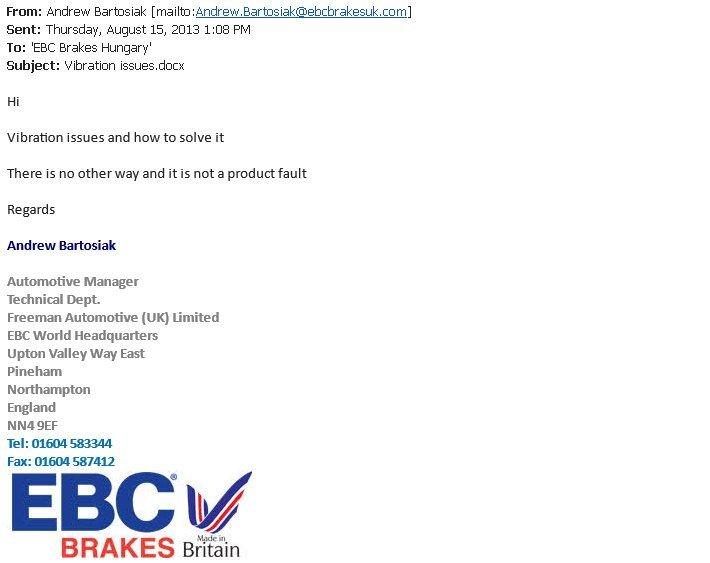 Az EBC Brakes gyár vezető mérnökének tájékoztató levele, eredeti nyelven és formátumba a vibrációról.